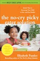 Is being a picky eater bad? @NoCrySolution Elizabeth Pantley #kids #healthyeating #tips