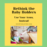 Rethink the Baby Holders — Use Your Arms Instead