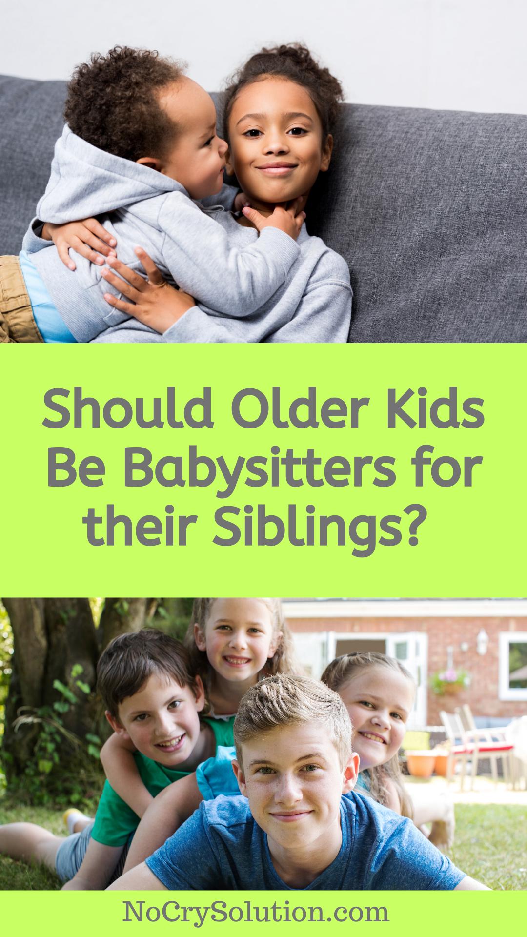 siblings babysit